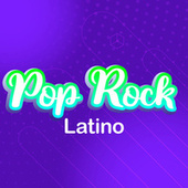 Pop Rock Latino by Various Artists