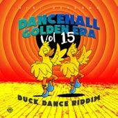 Dancehall Golden Era, Vol. 12 - Duck Dance Riddim de Various Artists