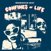 Confines of Life by Neighborhood Brats