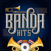 Banda Hits by Various Artists