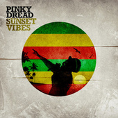 Sunset Vibes by Pinky Dread