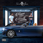 Know Your Worth (feat. Money & Twin) by Farrari Yanni