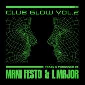 Club Glow, Vol. 2 by Manifesto