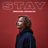 Stay von Michael Schulte