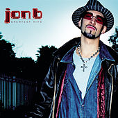 Jon B - Greatest Hits...Are U Still Down? de Jon B.