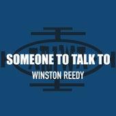 Someone to Talk To de Winston Reedy