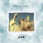 her (East Forest remix) de Trevor Hall