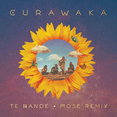 Te Nande (Mose Remix) von Curawaka