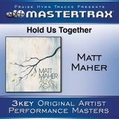 Hold Us Together de Matt Maher