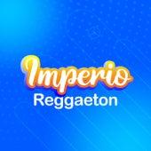 Imperio Reggaeton de Various Artists