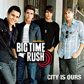City Is Ours de Big Time Rush
