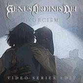 Exorcism (Video Series Edit) de Genus Ordinis Dei