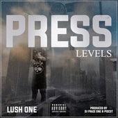 Press Levels by Lush One