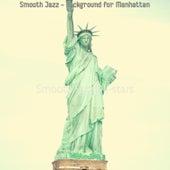 Smooth Jazz - Background for Manhattan de Smooth Jazz Allstars