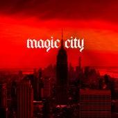 Magic City by Dirty Sanchez 47