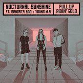 Pull Up / Ridin' Solo (feat. Gangsta Boo) (Edit) by Nocturnal Sunshine