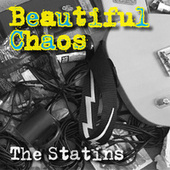 Beautiful Chaos de The Statins