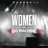 Women Of Big Machine von Various Artists