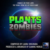 Zombies On Your Lawn (From