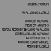 Notes With Attachments de Pino Palladino