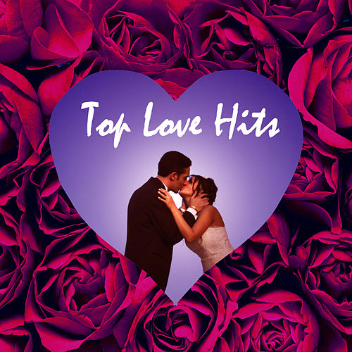 Top Love Hits by Various Artists