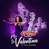 Mix la Valentina by Grupo 5