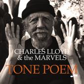 Tone Poem by Charles Lloyd, Bobo Stenson, Palle Danielsson, Jon Christensen
