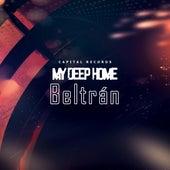 My Deep Home by Beltran