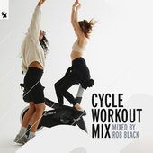 Cycle Workout Mix (Mixed By Rob Black) de Rob Black