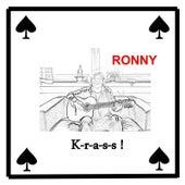 K-R-a-S-S ! von Ronny