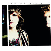 Indigo Girls (Expanded Edition) de Indigo Girls
