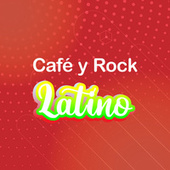 Café y Rock Latino by Various Artists