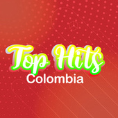 TOP HITS Colombia by Various Artists