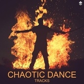 Chaotic Dance Tracks de Various Artists