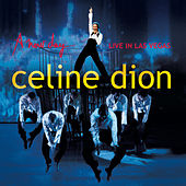 A new day - Live in Las Vegas by Celine Dion