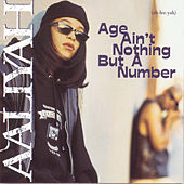 Age Ain't Nothing But A Number de Aaliyah