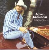 Everything I Love by Alan Jackson