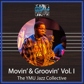 Movin' & Groovin', Vol. I de The YMU Jazz Collective