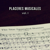 Placeres musicales vol. I by Various Artists