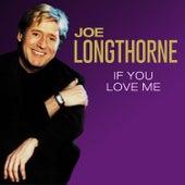 If You Love Me by Joe Longthorne