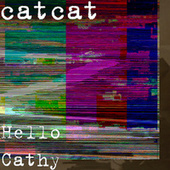 Hello Cathy by Catcat