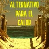 Alternativo Para El Calor de Various Artists