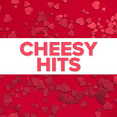 Cheesy Hits by Various Artists
