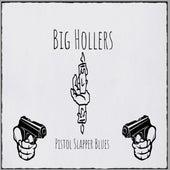 """Pistol Slapper Blues by Raúl Rabadán """"T-Bonski"""" Big Hollers"""