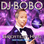 Greatest Hits - New Versions Instrumentals by DJ Bobo