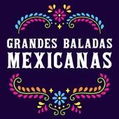 Grandes Baladas Mexicanas von Various Artists