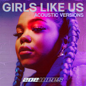 Girls Like Us (Acoustic Versions) by Zoe Wees