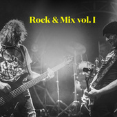 Rock & Mix vol. I by Various Artists