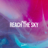 Reach the Sky by Wilden