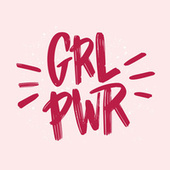 GRL PWR by Various Artists